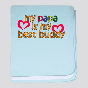 Papa is My Best Buddy baby blanket